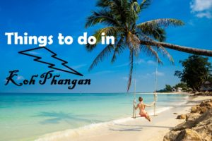 things to do in koh phangan